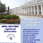 Medical Study in Russia For Indian Students 2021-22